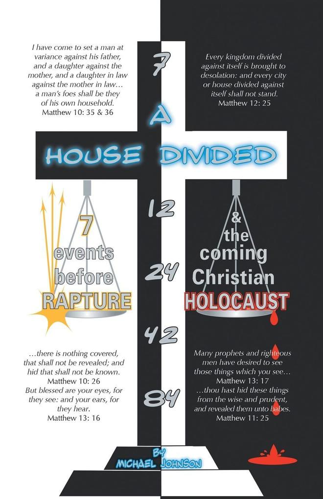 A House Divided-7 Events Before Rapture & the Coming Christian Holocaust als Taschenbuch