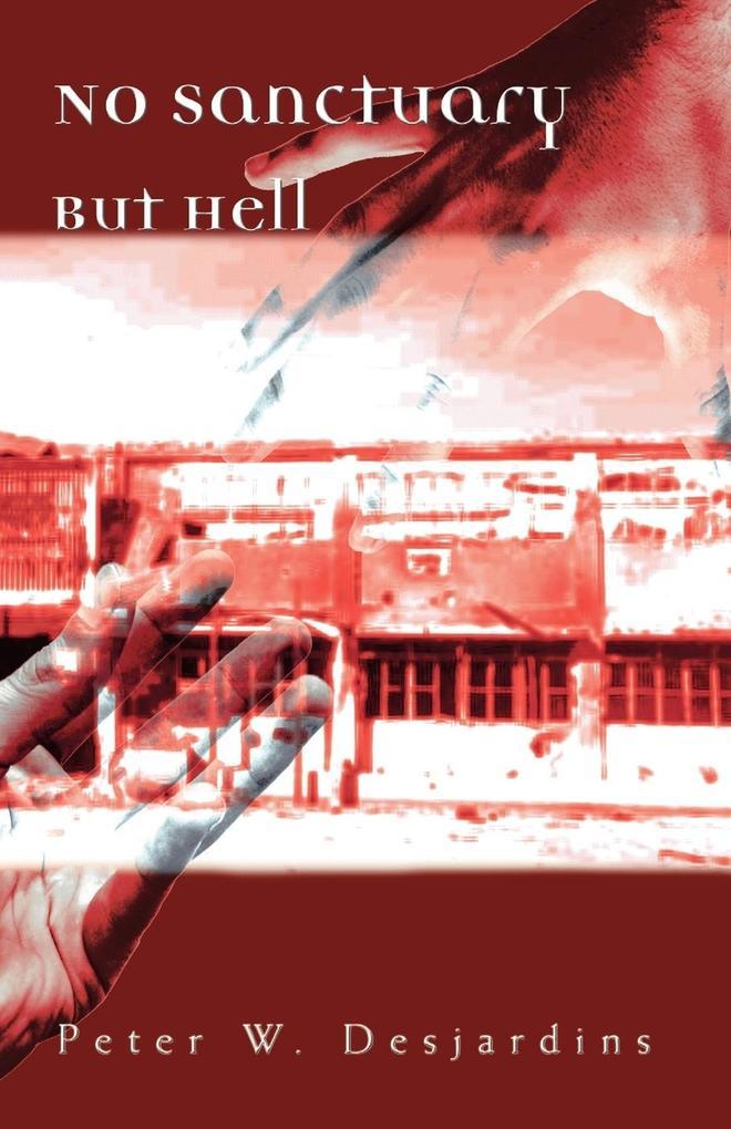 No Sanctuary But Hell als Buch