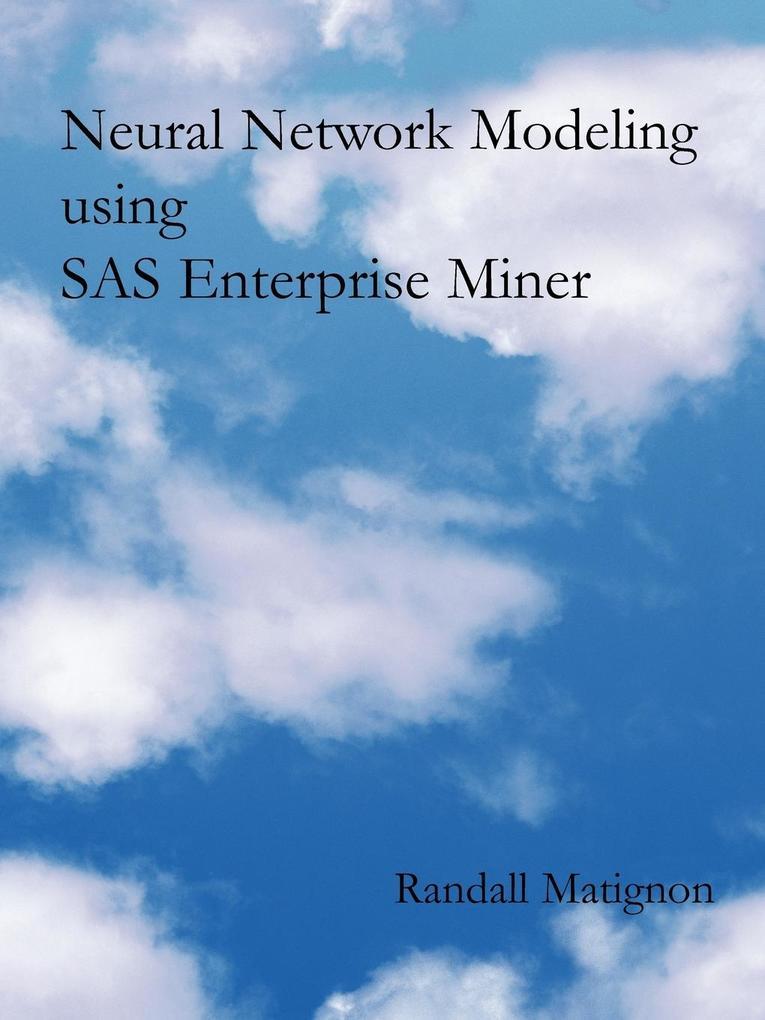 Neural Network Modeling Using SAS Enterprise Miner als Taschenbuch