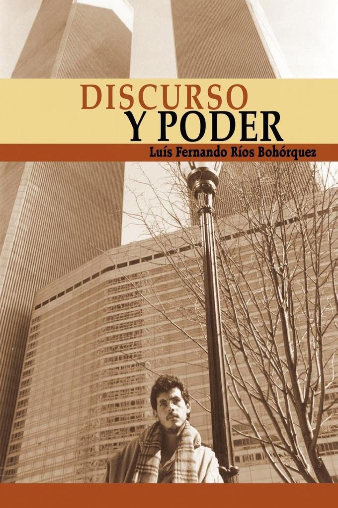 Discurso y Poder: El Inmigrante als Taschenbuch