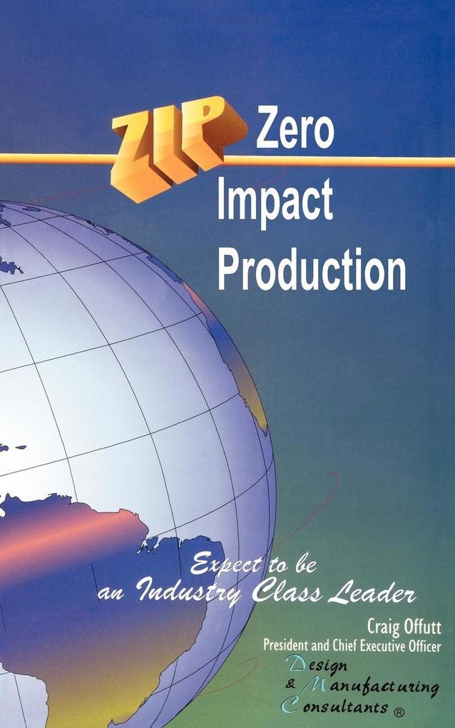 Zip Zero Impact Production als Taschenbuch