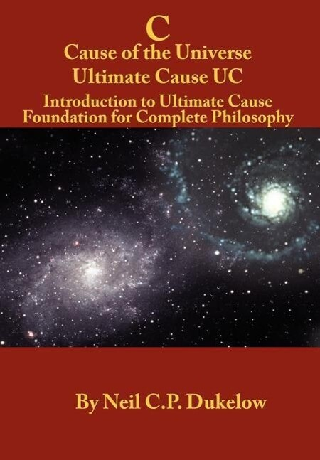 C Cause of the Universe Ultimate Cause Uc als Buch