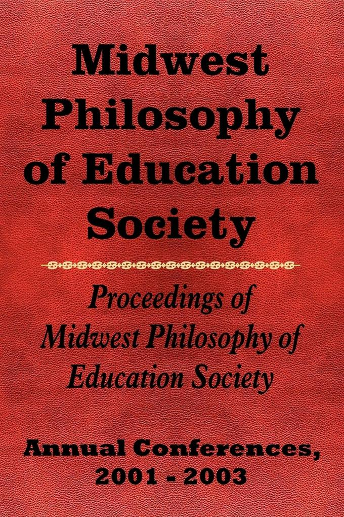 Midwest Philosophy of Education Society als Taschenbuch