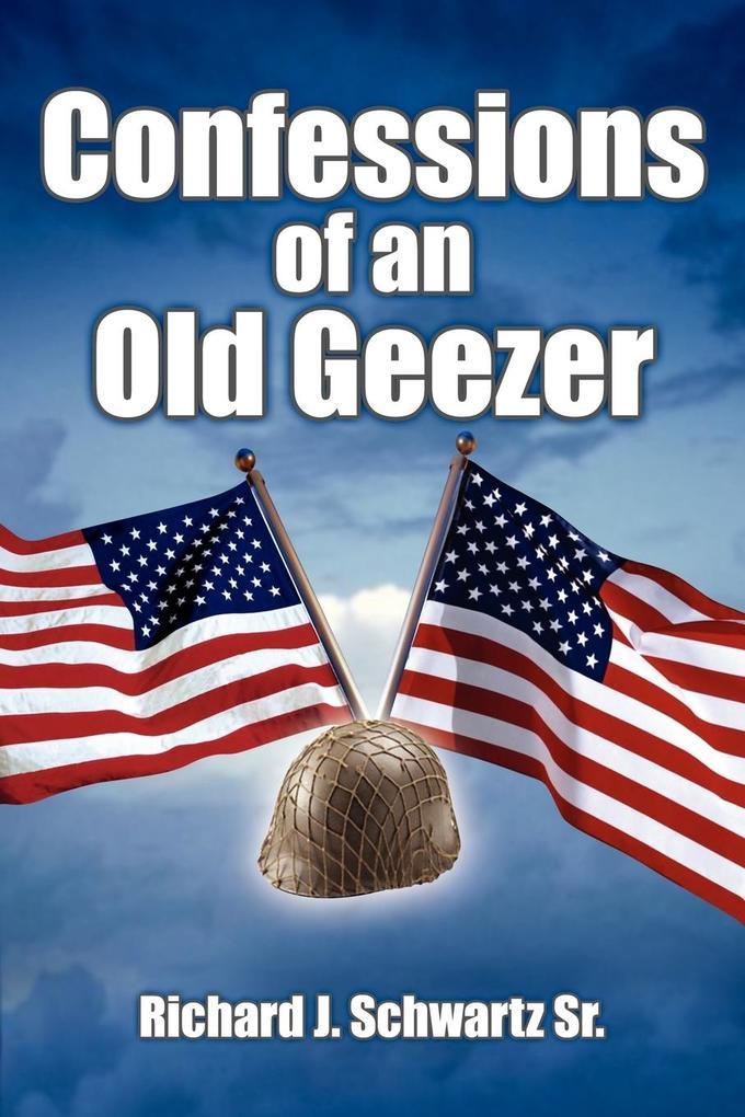 Confessions of an Old Geezer als Taschenbuch