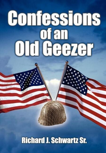 Confessions of an Old Geezer als Buch