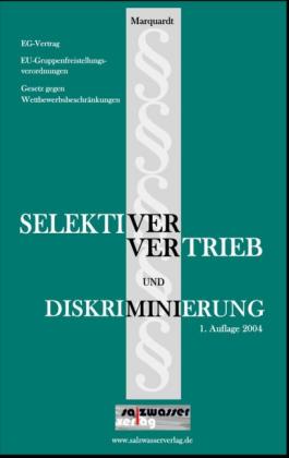 Selektiver Vertrieb und Diskriminierung als Buch