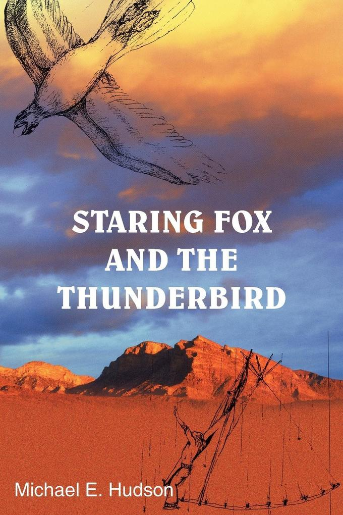 Staring Fox and the Thunderbird als Buch