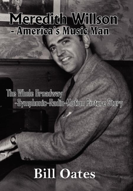 Meredith Willson - America's Music Man als Buch