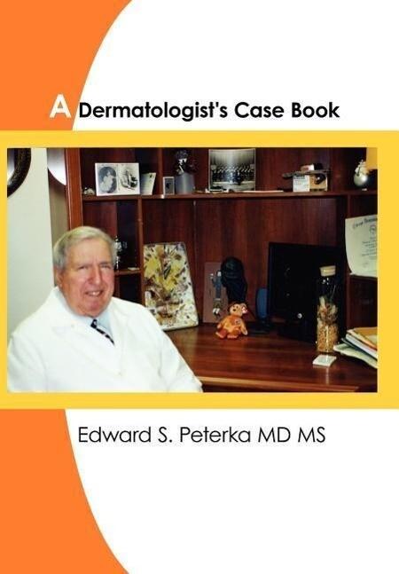 A Dermatologist's Case Book als Buch