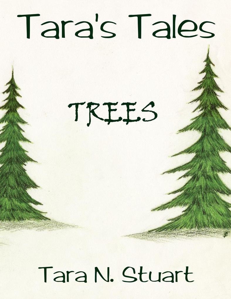 Tara's Tales: Trees als Taschenbuch