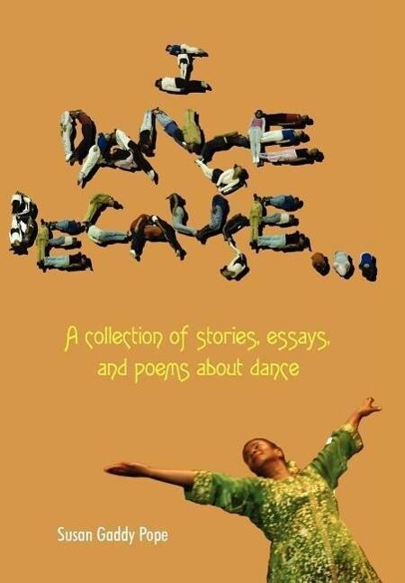 I Dance Because... als Buch