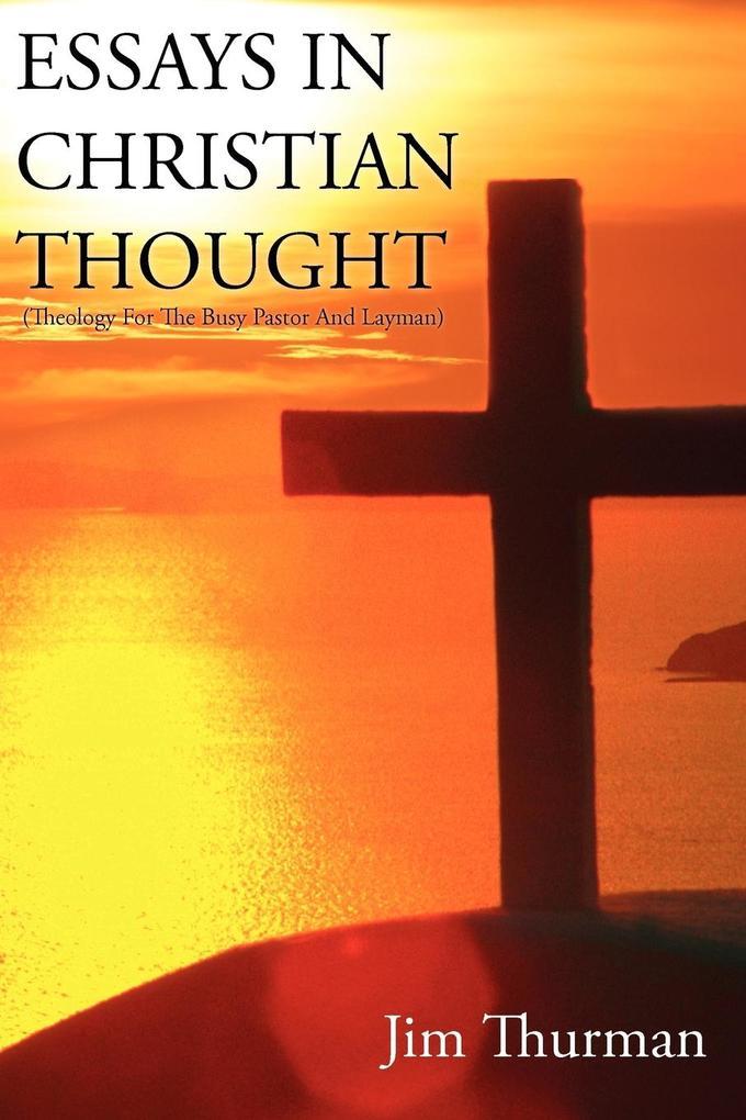 Essays in Christian Thought als Taschenbuch