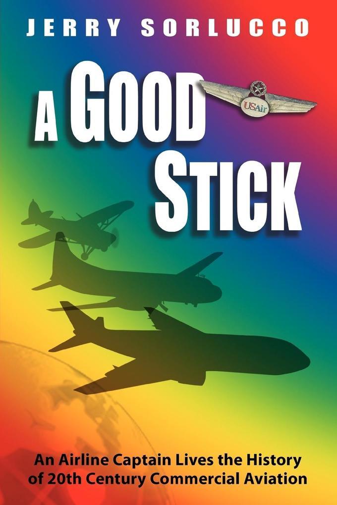 A Good Stick als Taschenbuch