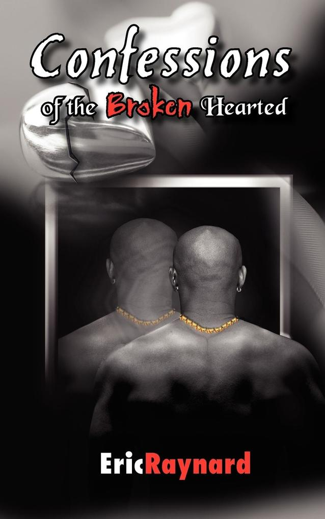 Confessions of the Broken Hearted als Taschenbuch