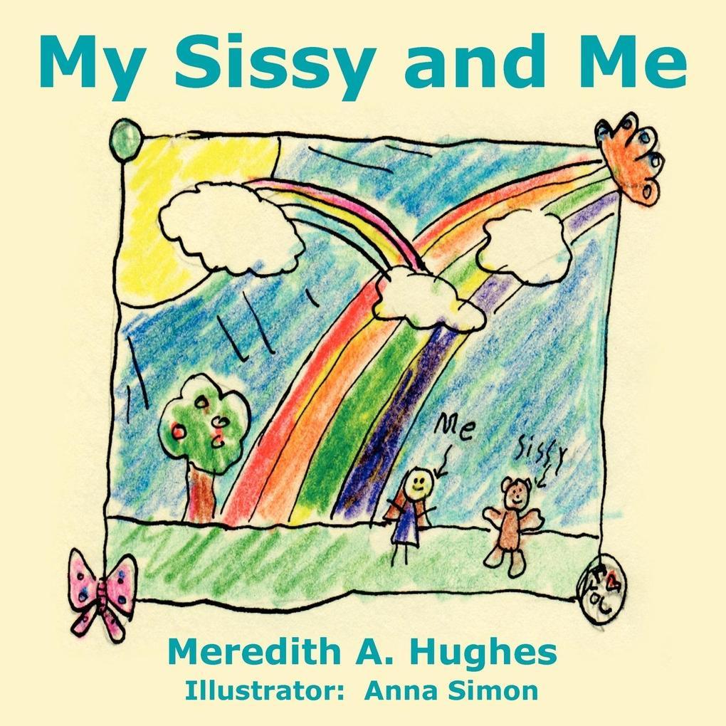My Sissy and Me als Taschenbuch