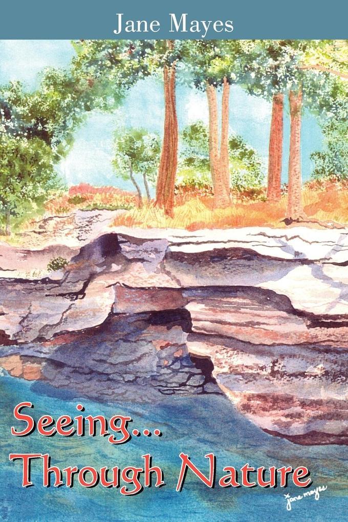 Seeing...Through Nature als Taschenbuch