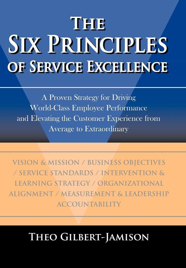 The Six Principles of Service Excellence als Buch