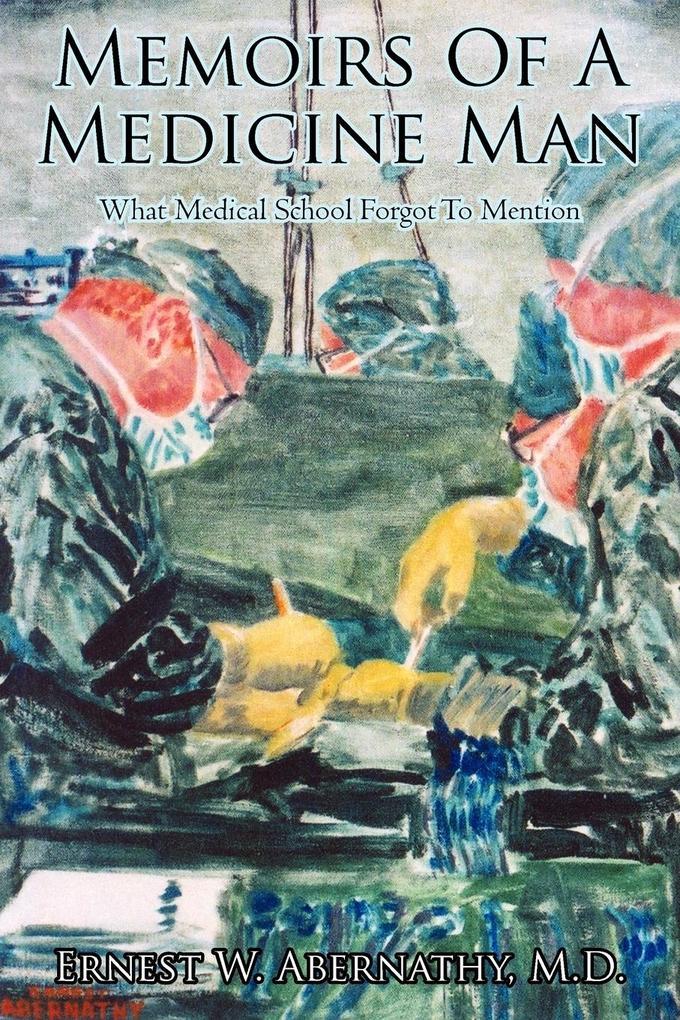 Memoirs of a Medicine Man als Taschenbuch