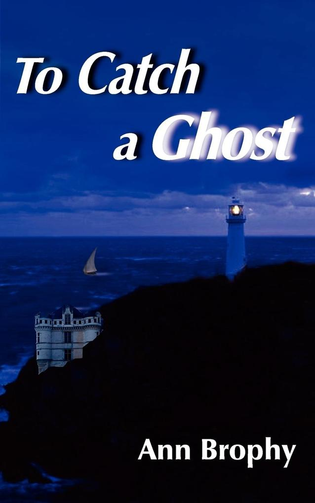 To Catch a Ghost als Buch