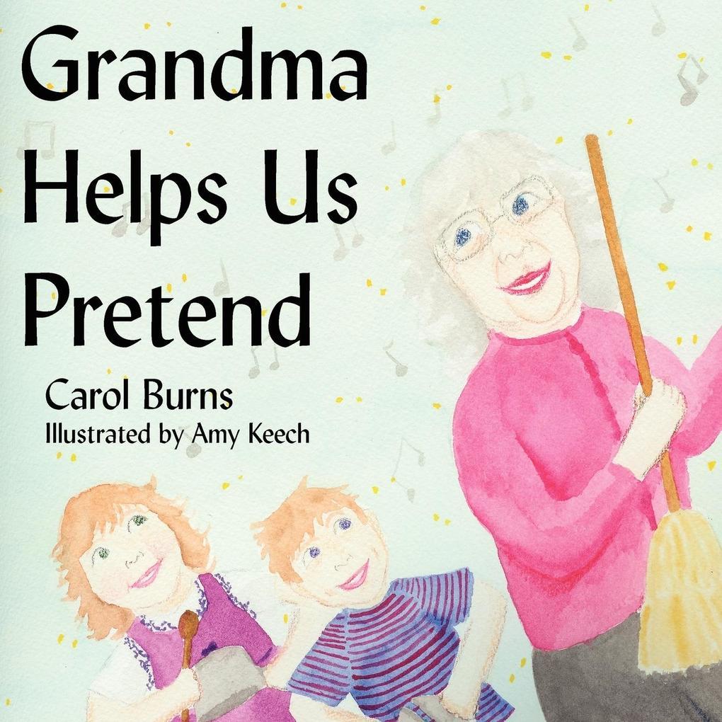 Grandma Helps Us Pretend als Taschenbuch