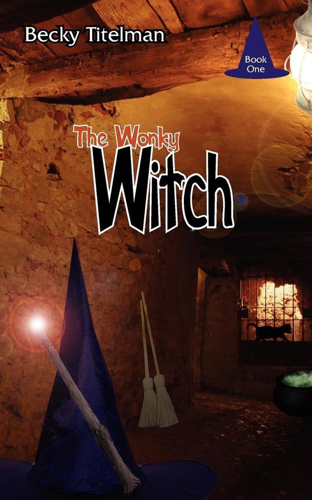 The Wonky Witch als Taschenbuch