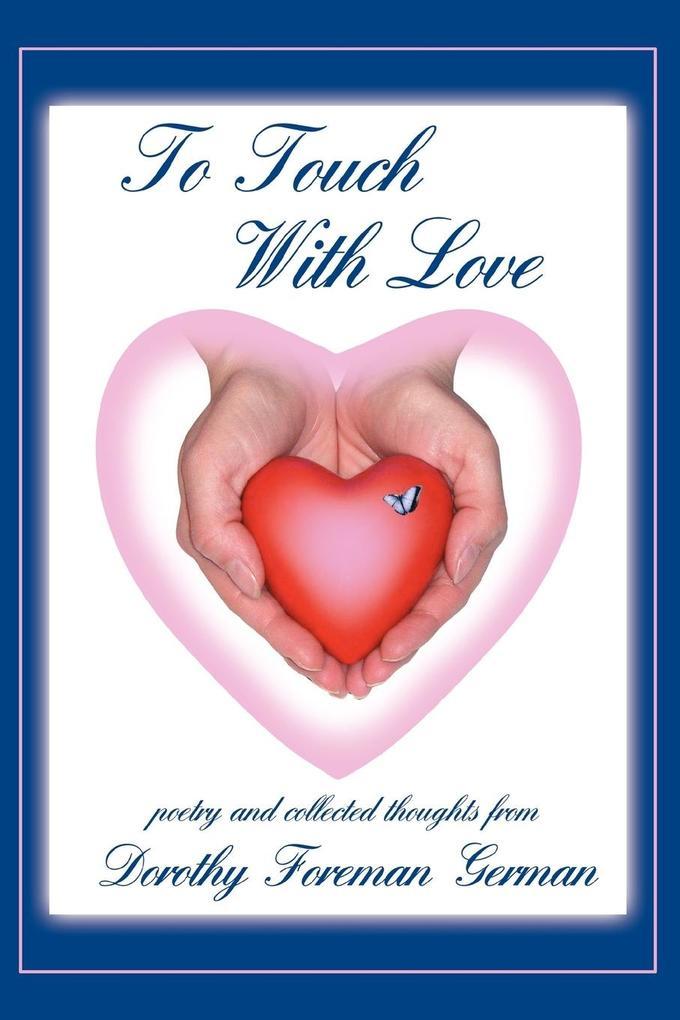 To Touch With Love als Taschenbuch