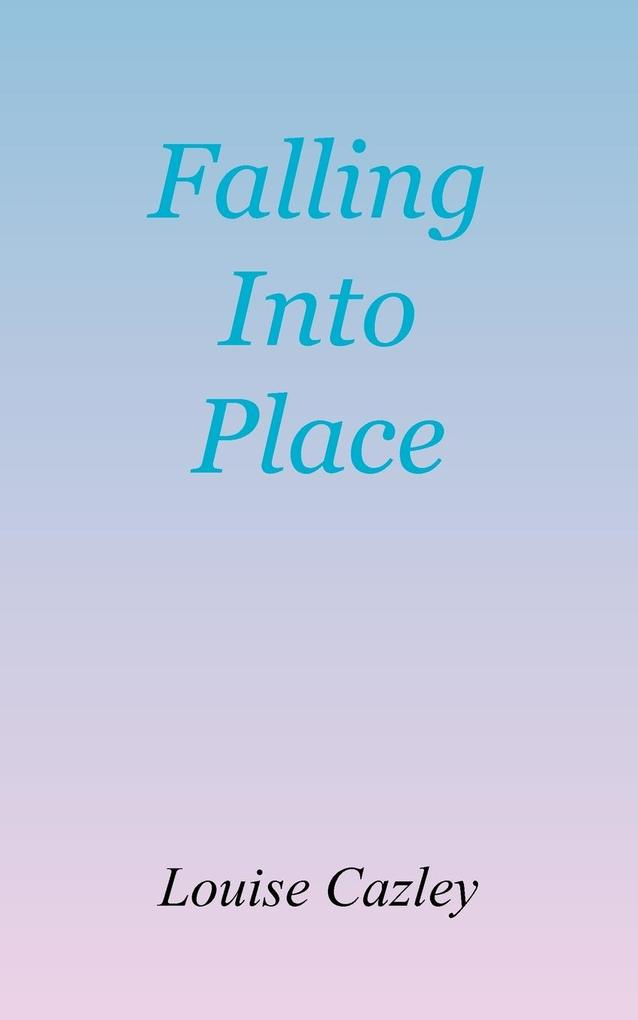 Falling Into Place als Taschenbuch