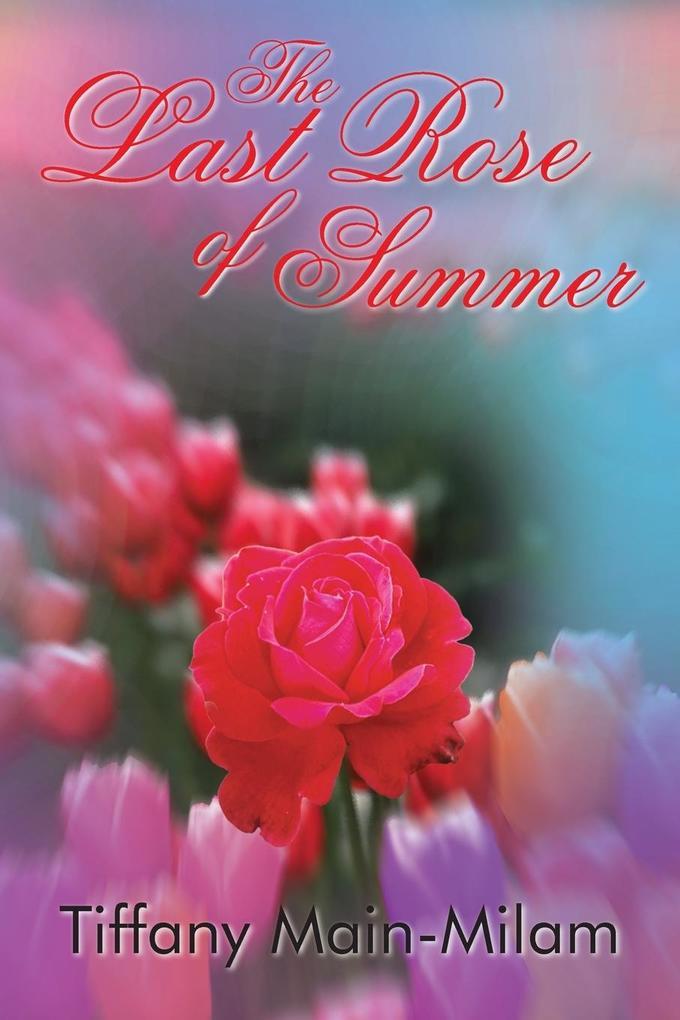 The Last Rose of Summer als Taschenbuch