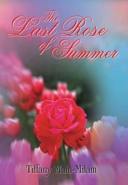 The Last Rose of Summer als Buch