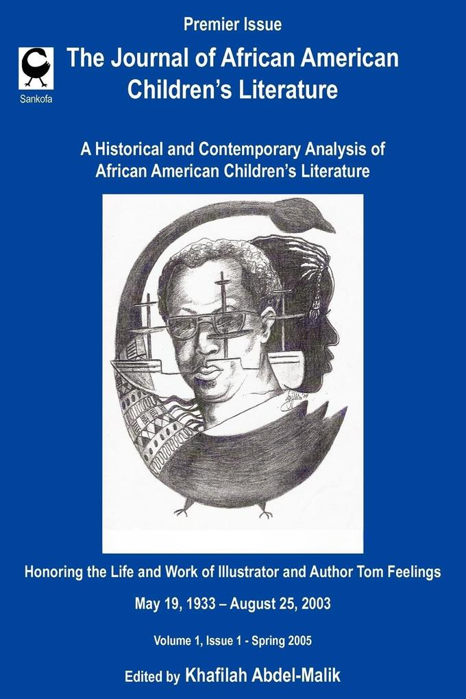 The Journal of African American Children's Literature: A Historical and Contemporary Analysis of African American Children's Literature als Buch