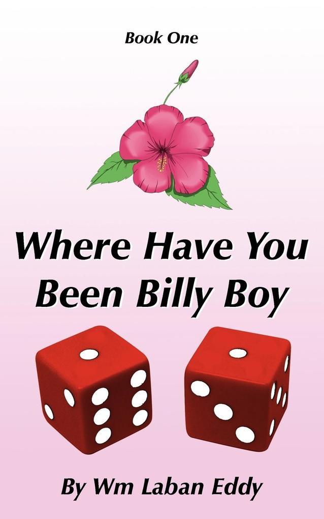 Where Have You Been Billy Boy als Taschenbuch