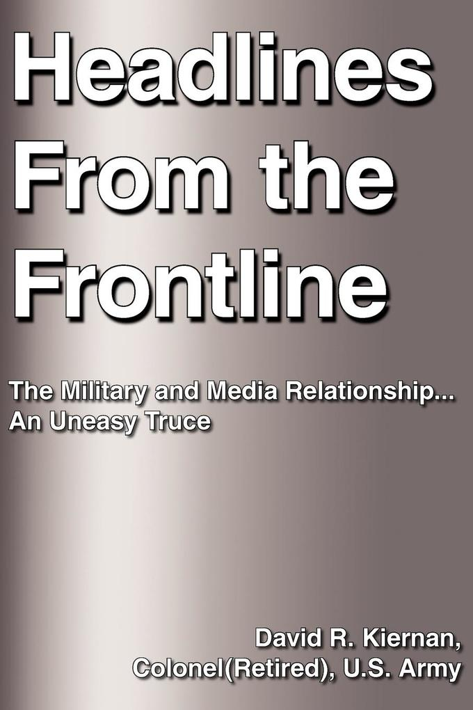 Headlines from the Frontline als Taschenbuch