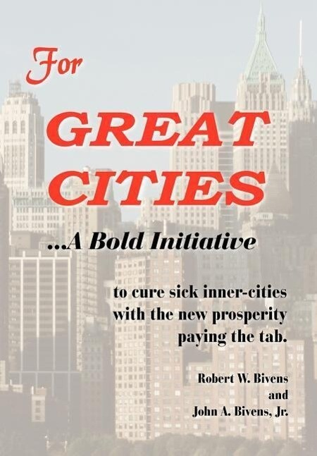 For Great Cities: A Bold Initiative als Buch
