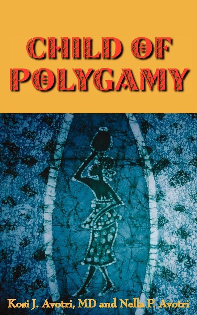 Child of Polygamy als Taschenbuch