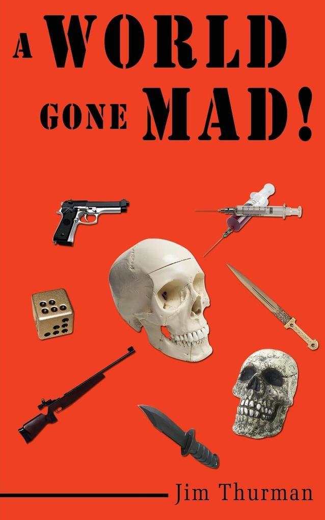 A World Gone Mad! als Taschenbuch