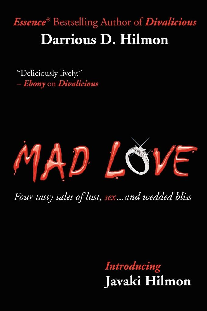 Mad Love: Four Tasty Tales of Lust, Sex...and Wedded Bliss als Buch