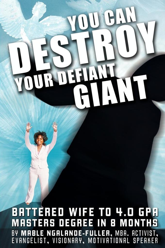 You Can Destroy Your Defiant Giant! als Taschenbuch