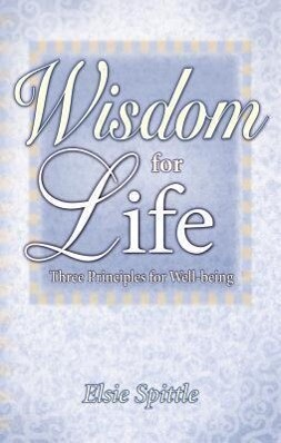 Wisdom for Life: Three Principles for Well-Being als Taschenbuch