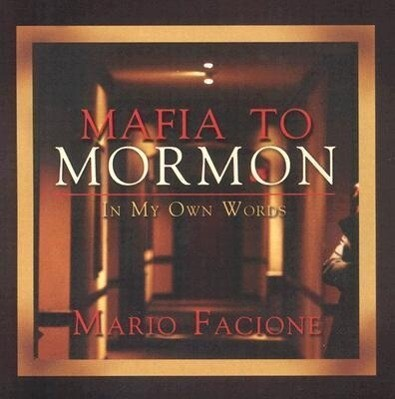 Mafia to Mormon in My Own Words als Hörbuch