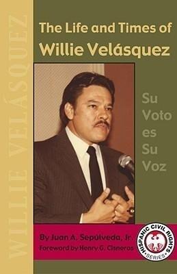 The Life and Times of Willie Velasquez als Taschenbuch