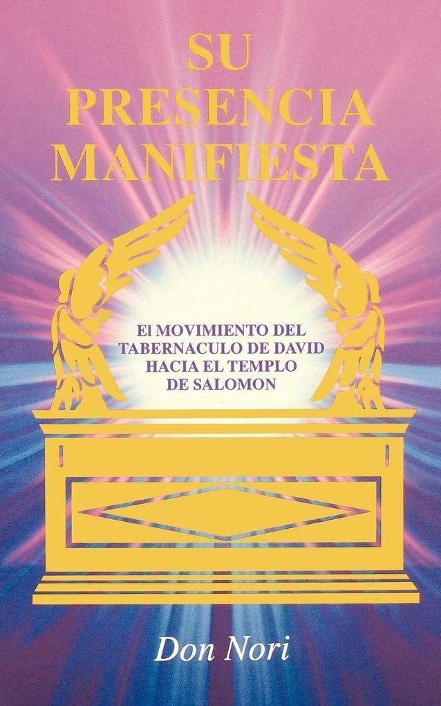 His Manifest Presence: Spanish als Taschenbuch