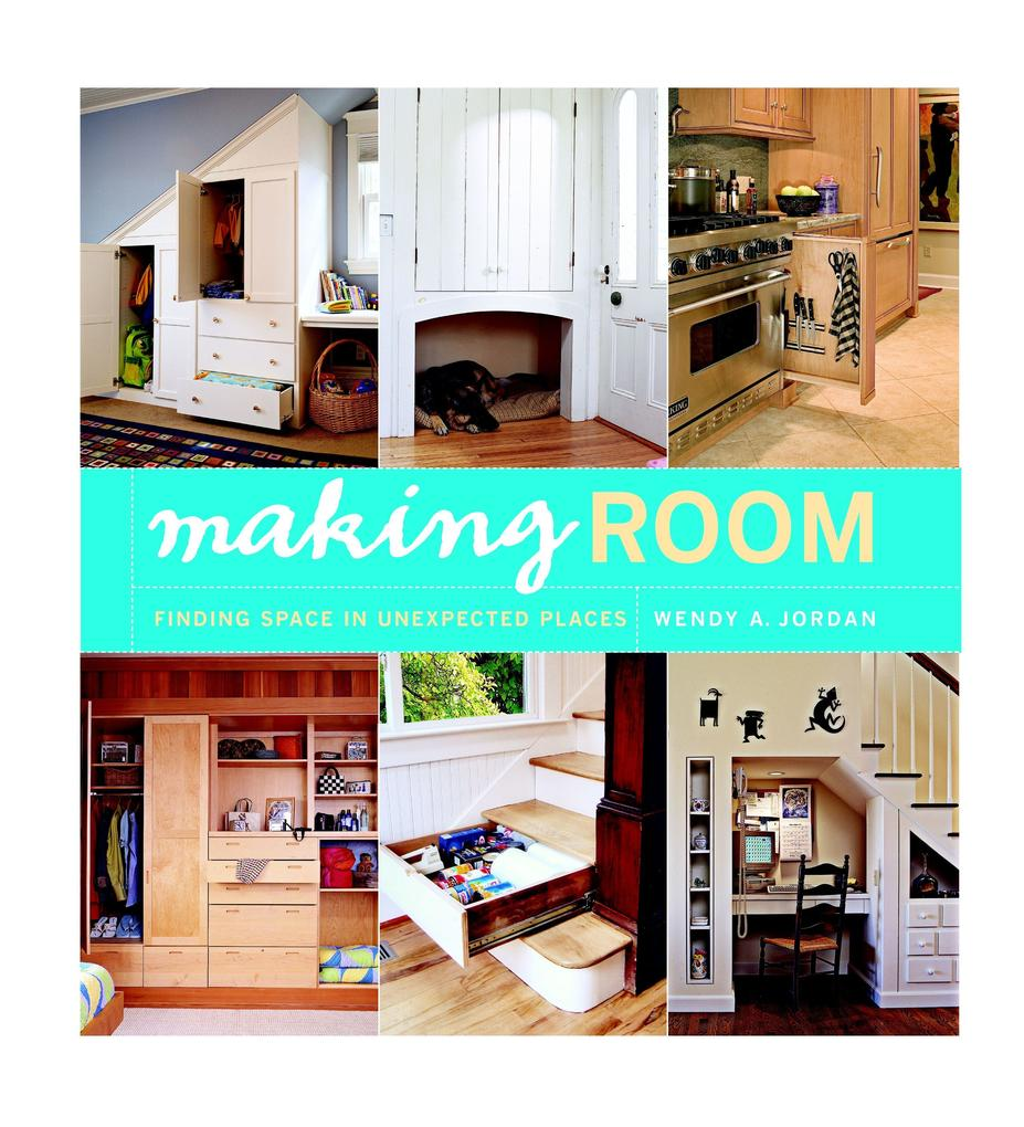 Making Room: Finding Space in Unexpected Places als Taschenbuch