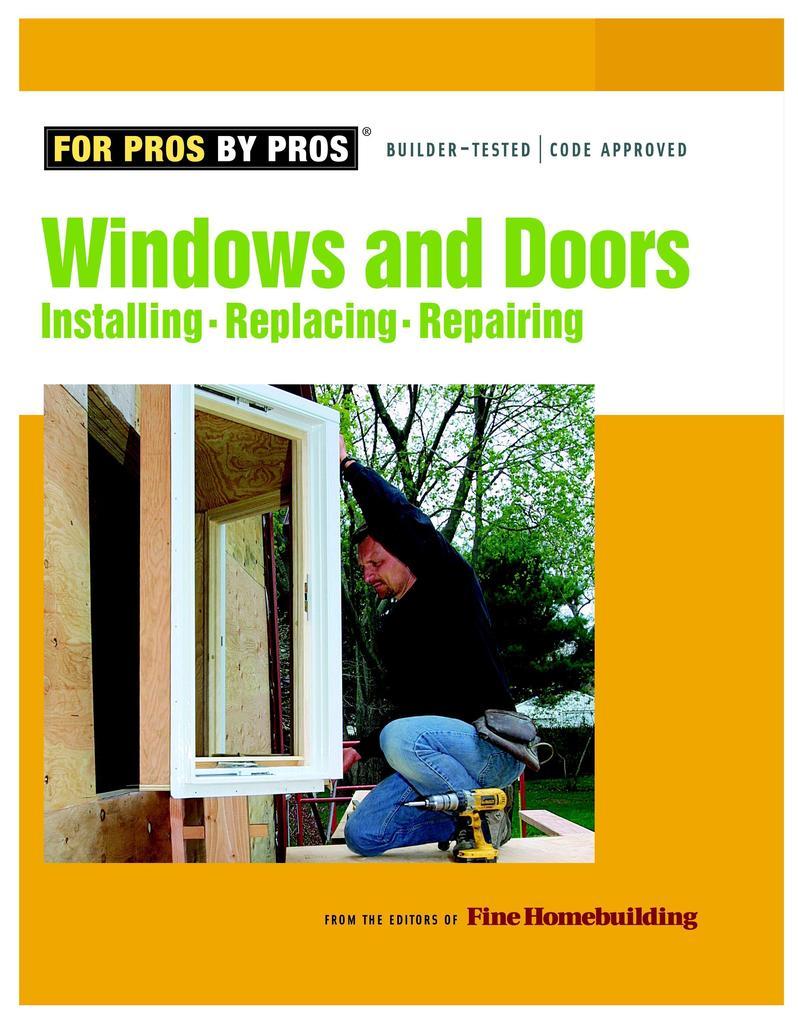 Windows & Doors: Installing, Repairing, Replacing als Taschenbuch