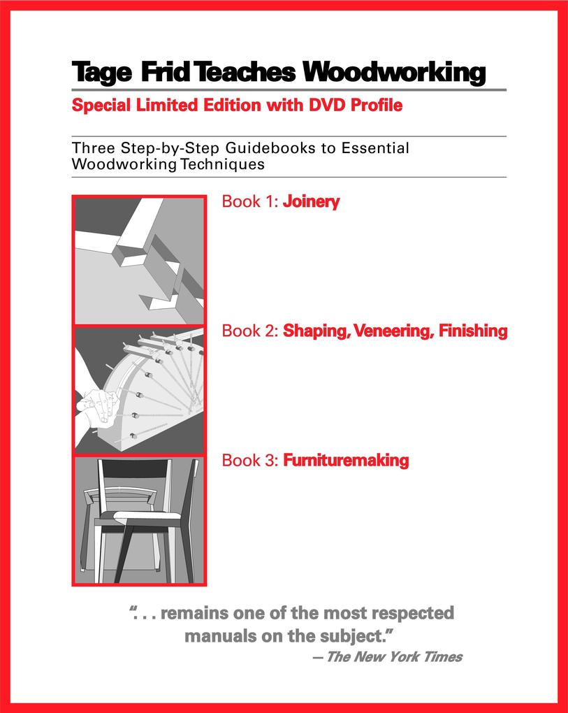 Tage Frid Teaches Woodworking: Three Step-By-Step Guidebooks to Essential Woodworking Techniques als Taschenbuch