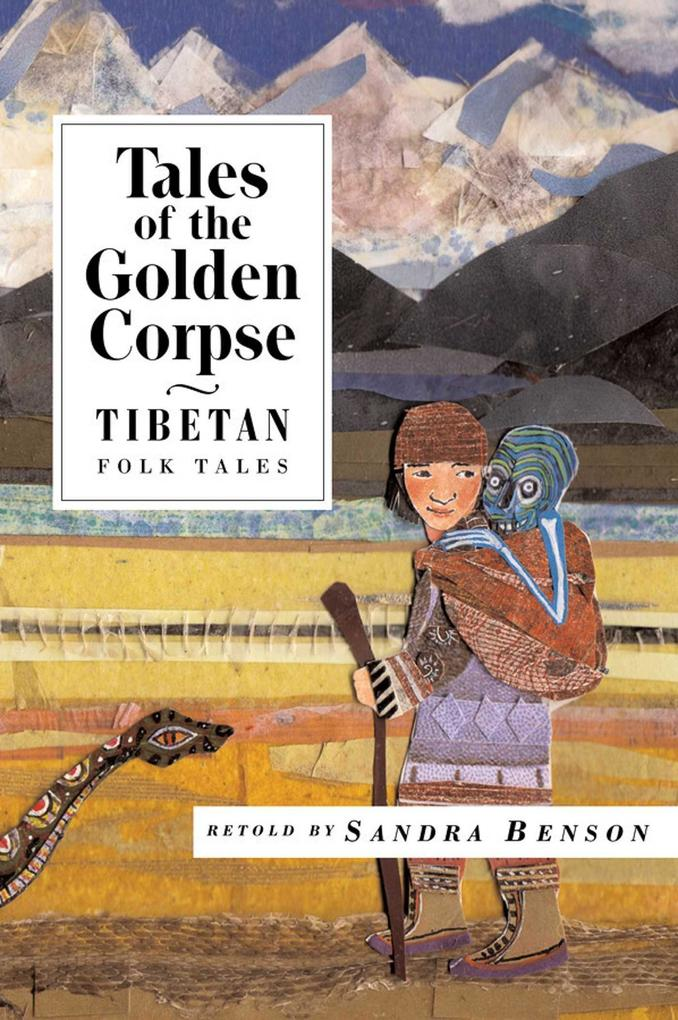 Tales of the Golden Corpse: Tibetan Folk Tales als Taschenbuch