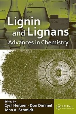Lignin and Lignans: Advances in Chemistry als Buch
