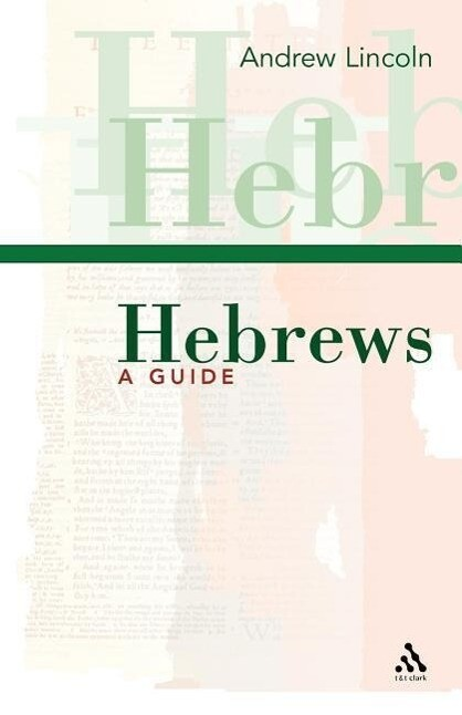 Hebrews: A Guide als Buch