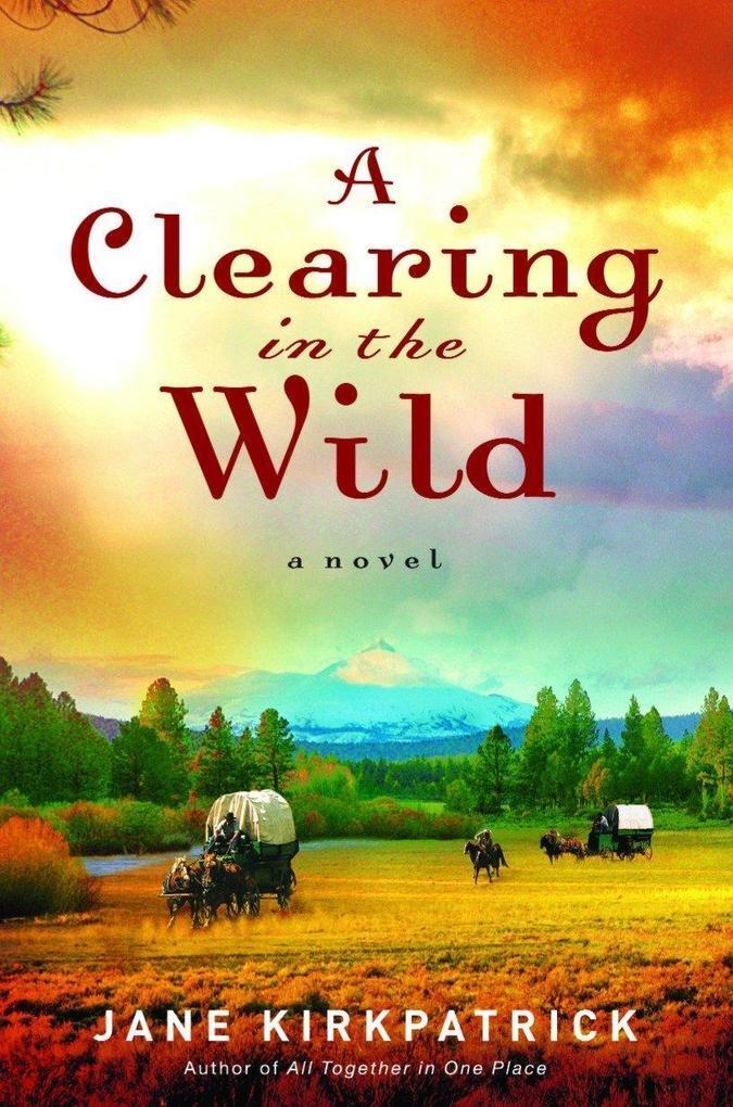 A Clearing in the Wild als Taschenbuch