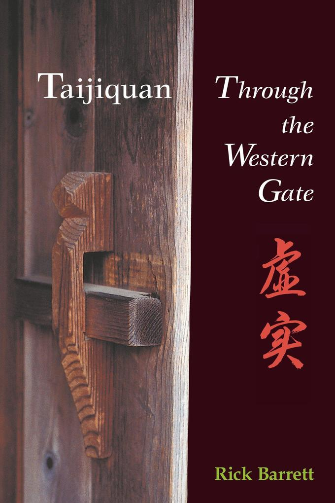 Taijiquan: Through the Western Gate als Taschenbuch