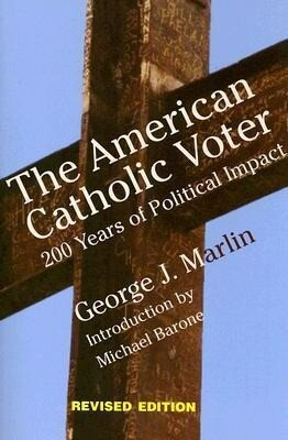 The American Catholic Voter: 200 Years of Political Impact als Taschenbuch